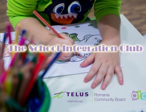 The School Integration Club – Proiect finantat de Fundatia TELUS International Romania Community Board